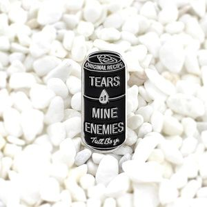 Jewelry - Tears Of Mine Enemies Enamel Pin